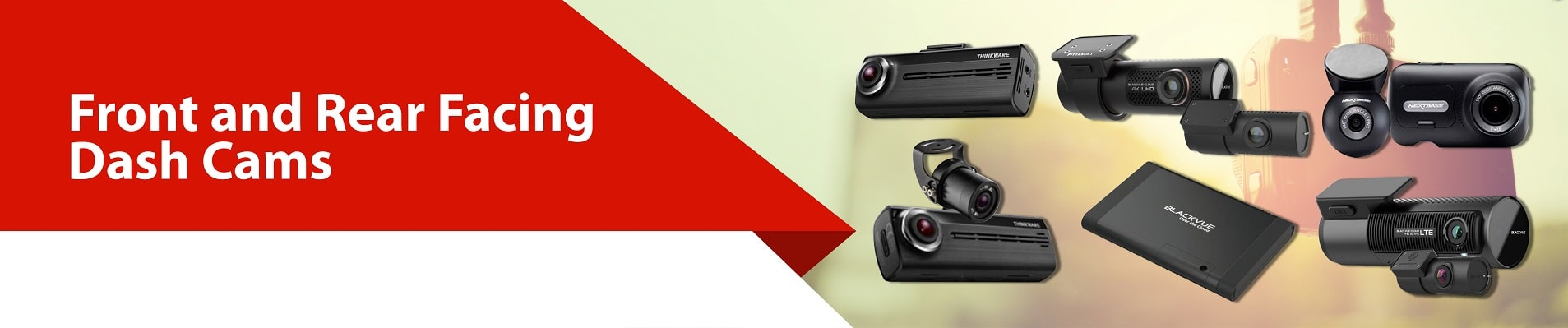 Front and rear facing dash cams